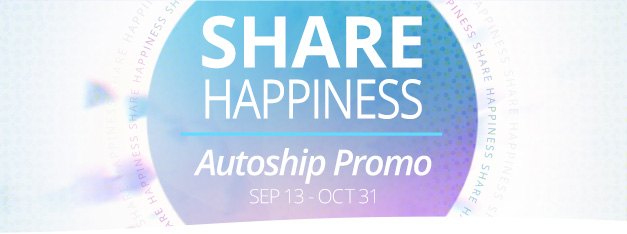 Share Happiness Autoship Promo