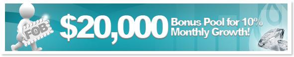 $20,000 Bonus Pool for 10% Monthly Growth!