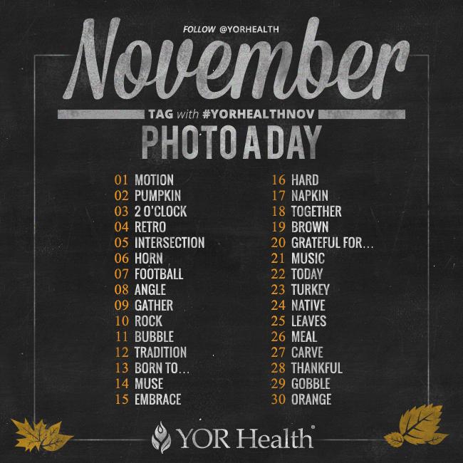 YOR Health Photo A Day November