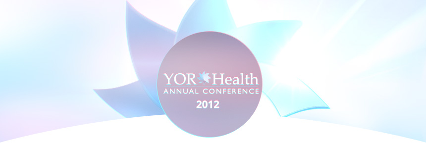 YOR Health Annual Conference 2012
